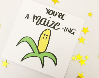 Funny Valentine card, Pun card, Valentine's card, You're a-maize-ing, You're amazing, Boyfriend, Girlfriend, Partner, Anniversary