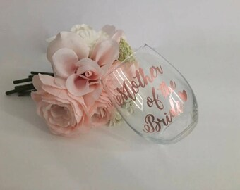 Mother of the bride gift, Mother of the bride wine glass, mother of the groom gift, Mother of the groom wine glass, mother of the groom, mom