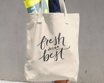 Fresh is Best Cotton Tote Bag