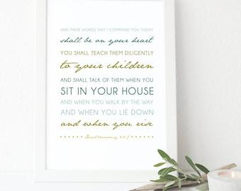 Deuteronomy 6:6-7 Bible Verse Art, Wall Quote, Inspirational Print, Typographic Print, Scripture Art
