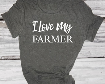 I Love My Farmer Tshirt. Farmer's Wife Shirt. Farming Tshirt. Farm Shirt. Farm Wife Shirt. Tractor Shirt.