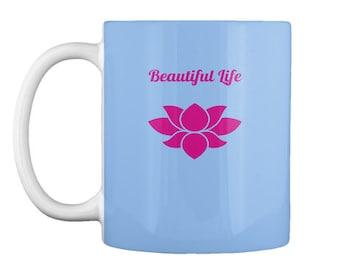 Beautiful Life Blue Mug