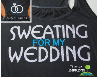 SWEATING Flowy Tank, workout jersey 2-sided racerback tank, Sweating for my Wedding
