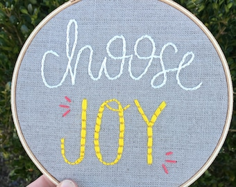 Choose Joy Embroidery Hoop