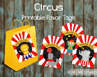 Printable Circus Favor Tags, Circus Gift Tags, Circus Theme Favor Tags, Circus Thank You Tags, Circus Favor tags, Carnival Favor Tags