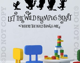 Let The Wild Rumpus Start Where The Wild Things Are Wall Decal Vinyl Sticker Quote Boy Girl Bedroom