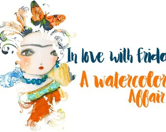 Registration To Danita's Online Class Workshop -  In love with Frida: A watercolor affair. Discover watercolor with Danita and Frida.