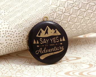 Say Yes to New Adventure round antique brass locket 32mm  (LD265)