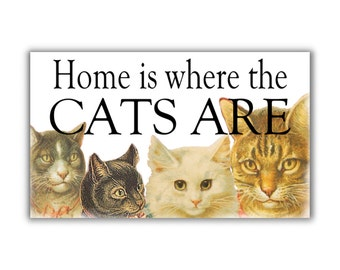 Home is where CATS are fridge Magnet kitchen decor cat lovers cat magnet vintage cat art refrigerator
