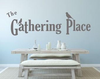 The Gathering Place, Bird Decor, Family Decor, Bird Theme, Family Room Decal, Family Photo Wall - WD0219