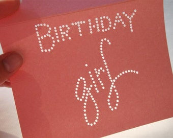 Birthday Girl - One Premium Hand-hammered Greeting Art Card - Textured Card Stock DDOTS