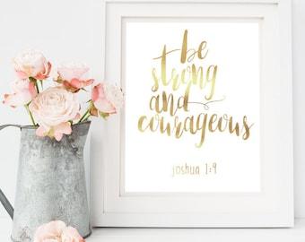 Joshua 1:9, Gold Foil Print, Scripture, Bible Verse, Jesus, Wall Art