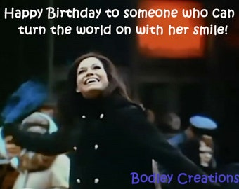 Mary Tyler Moore Turn the World On with Her Smile Greeting Birthday Card