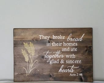 They broke bread in their homes and ate together, Acts 2:46, kitchen decor, kitchen sign, religious decor, rustic decor, handpainted sign