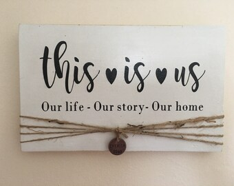 This is Us made to order custom sign
