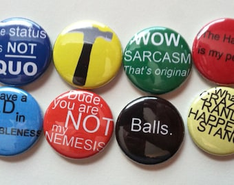 Dr Horrible quote set of 8 1 inch buttons or magnets