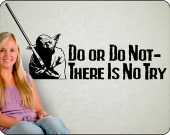 """Star Wars Yoda wall decal / Do or Do Not, There is No Try / Star Wars art removable vinyl sticker  48"""" x 23"""""""