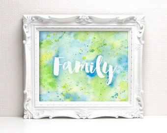 Family Watercolor Print - Blue & Green Watercolor - Art Quote - Original Painting by Angela Weber