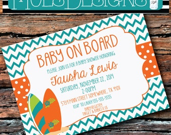 Any Color BABY ON BOARD Shower Surfer Surfboard Beach Orange Turquoise Chevron 1st 2nd 3rd BIrthday Boy Girl Sip N See Sprinkle Invitation