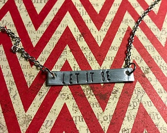 Let It Be Name Plate Necklace