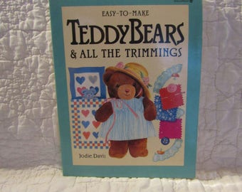 Easy To Make Teddy Bears & All The Trimmings Jodie Davis 1988 book