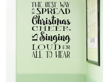 The best way to spread Christmas Cheer vinyl wall decal, elf movie decal, subway vinyl decal, holiday decor