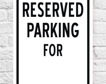 RESERVED PARKING FOR Sign | Personalized Parking Sign | Price includes shipping
