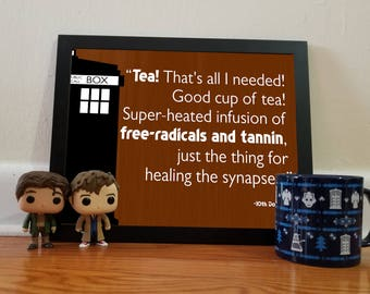 Doctor Who Tea Quote - Brown - 11x14