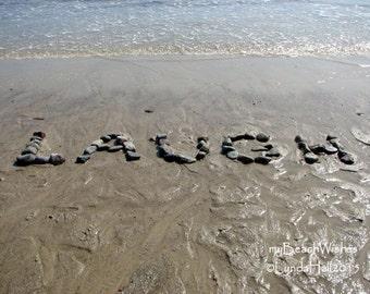 Beach Photography- LAUGH photo print, myBeachWishes, word art, upbeat word art, fun beach gift, beach stones, child decor, beach writing