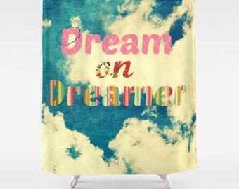 Material Dusche Vorhang - Dream On Dreamer - Fotografie, Bad, Haus, Einrichtung, blauer Himmel, Wolken, träumen
