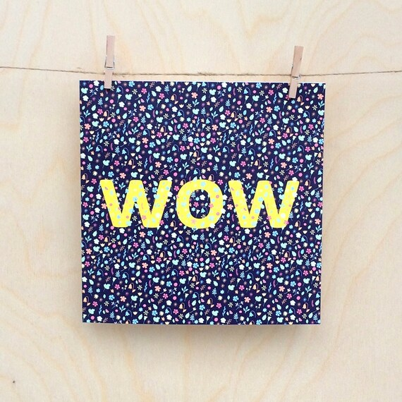 Wow card, Funny card, funny birthday card , Floral Card, Funny congratulations card