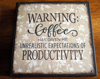 Coffee Warning Quote Block (QB102-BR)