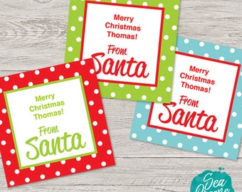 Personalize and print From Santa tags   Christmas tag