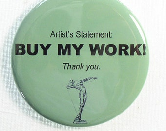 "Funny Gag Magnet for Artist Friend, 2.25"" Round, Green"