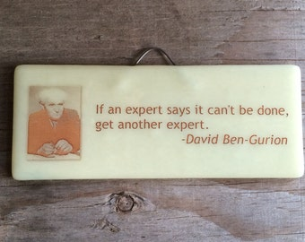 If an expert says...David Ben-Gurion Quote, Jewish Wisdom, Wall Quote, Desk Quote, Success Quote, Words of Wisdom, Israeli, Unique Gift