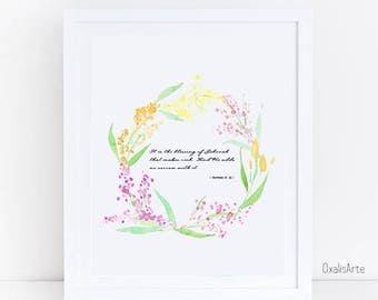 Bible Verse ,Wall Art,It is the blessing of Jehovah that makes rich,  And He adds no sorrow with it.Proverbs 10:22,floral wreath, Watercolor