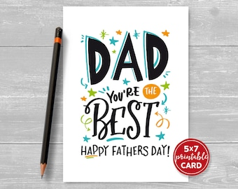 "Fathers Day Card - Printable Card For Dad - Dad You're The Best Happy Fathers Day - 5""x7"" included printable envelope template"