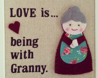 Love is...being with Granny