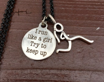 I run like a girl, try to keep up necklace, inspirational running