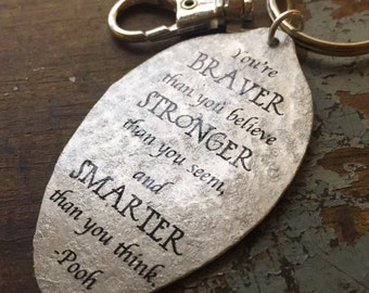 Winnie the Pooh Keychain, Inspirational Accessories, You are Braver than you Believe, Stronger than you Seem and Smarter than you Think""