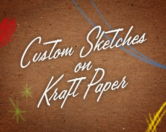 Custom Sketch  on Kraft Paper Commission