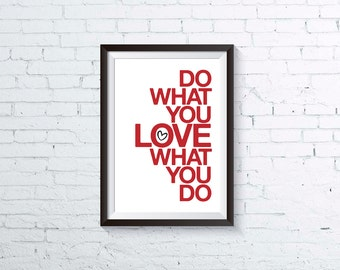 PRINTABLE PDF, do what you love, inspirational art print, modern typography quote, instant download, studio office home decor, letterhappy