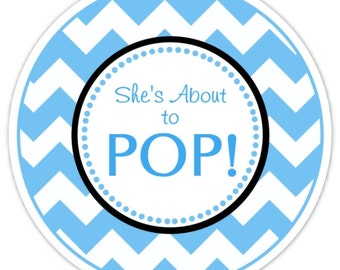 Baby Shower About to Pop labels, Blue Chevron, She's About to Pop Stickers, Baby Shower Labels