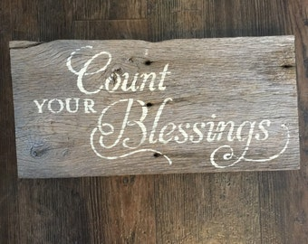 """Barnwood sign """"Count Your Blessings"""""""