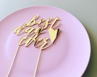 Gold Acrylic BEST DAY EVER Cake Topper