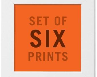 NEW! Set of Any Six (6) Prints