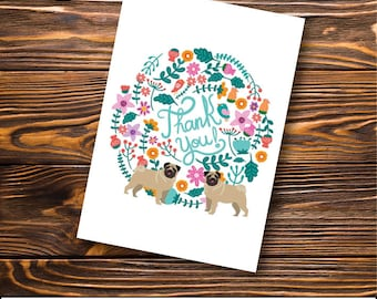Pug Greeting Card -  Pug - Thank You Card  | Floral Card