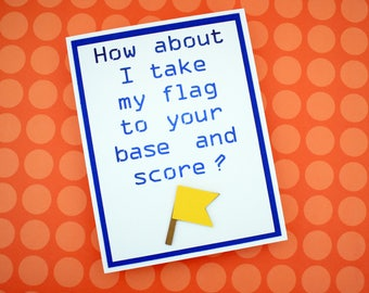 Handmade Greeting Card - Cut out Flag - How about I take my flag to your base and score - Blank inside - Mothers / Fathers Day nerdy