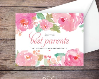 Printable Only the Best Parents Get Promoted to Grandparents Pregnancy Announcement, Watercolor Flowers, Instant Download Card –Marla