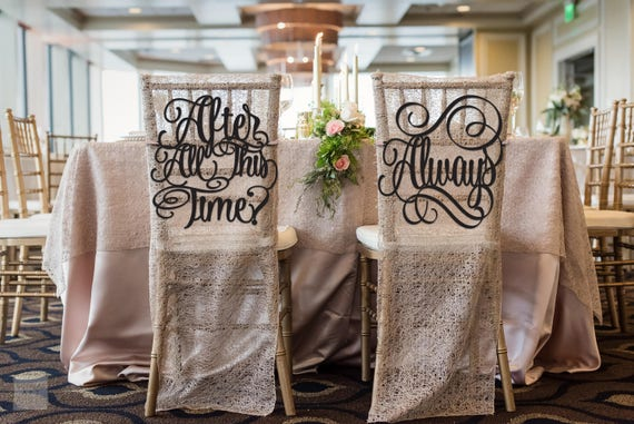 After All This Time, Always, Wedding Chair Signs, Harry Potter Wedding, After All This Time Always Chair Signs, Chair Signs